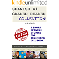 Spanish A1 Graded Reader Collection: Short Spanish stories for Beginners (Spanish A1 Graded Readers) (Spanish Edition) book cover