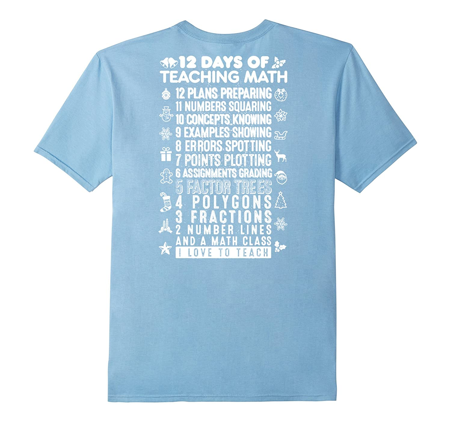 12 Days Of Teaching Math Christmas T Shirt-CL