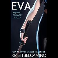 Eva: A Queen of Spades Thriller (Queen of Spades Thrillers)