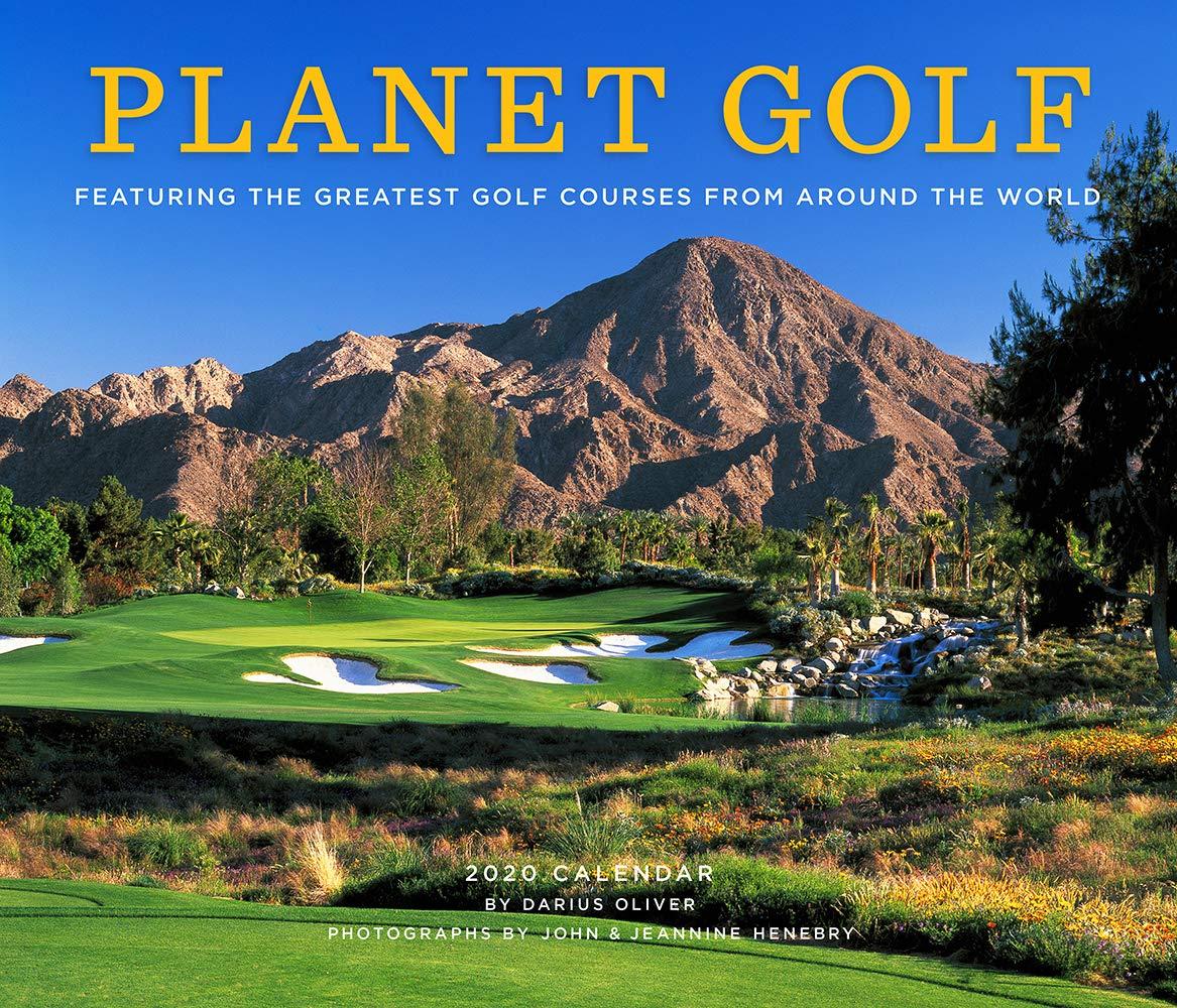 Golf Calendar 2020 PlaGolf 2020 Wall Calendar: Darius Oliver, John Henebry