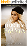 Fiercely Emma: A Cake Series Novel