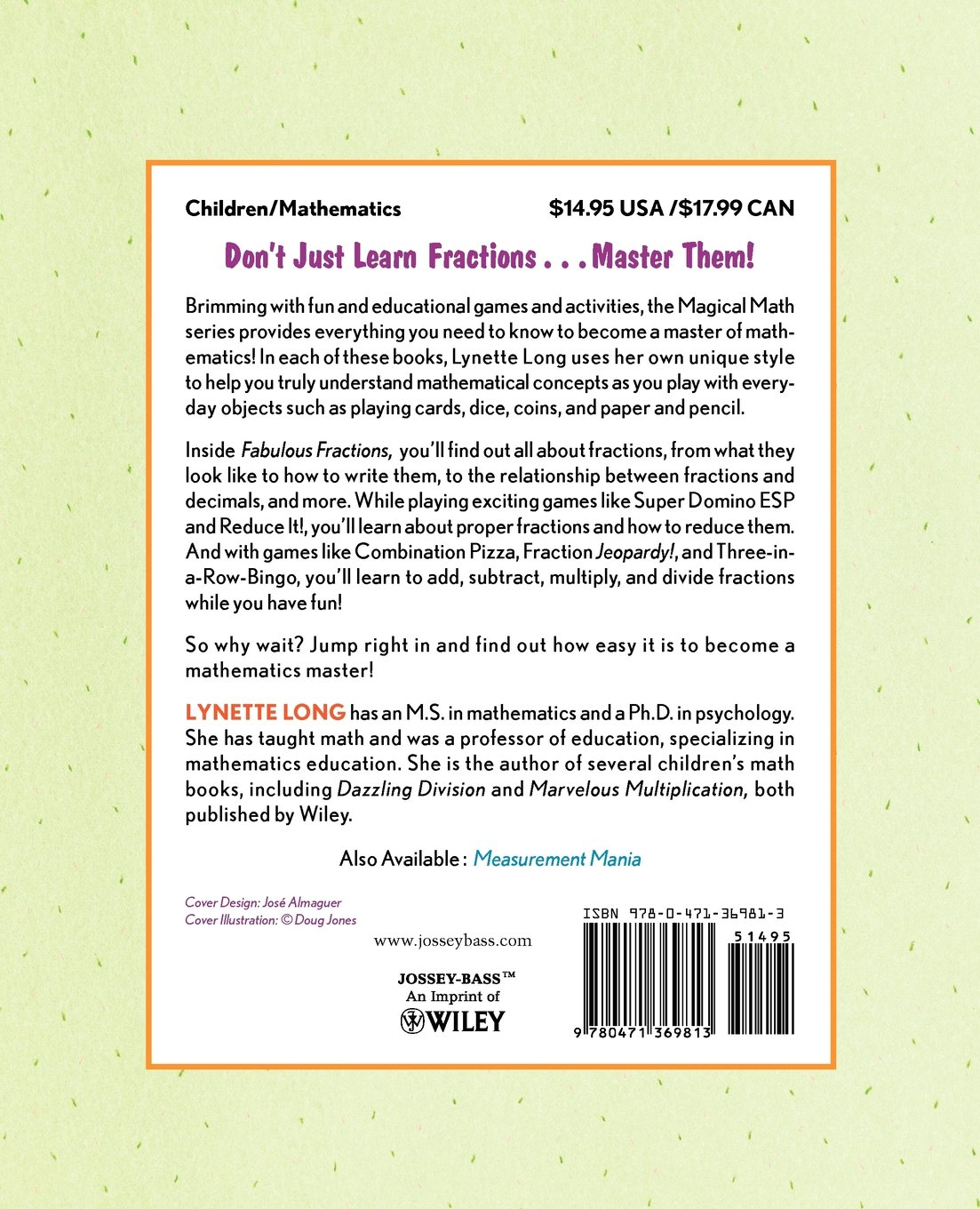 Fabulous Fractions: Games, Puzzles, And Activities That Make Math Easy And  Fun: Lynette Long, Tina Cashwalsh: 9780471369813: Amazon: Books