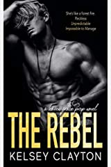 The Rebel: A Student Teacher Romance (Haven Grace Prep Book 3) Kindle Edition
