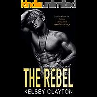 The Rebel: A Student Teacher Romance (Haven Grace Prep Book 3)