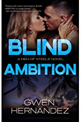 Blind Ambition: A Military Romantic Suspense (Men of Steele Book 2) Kindle Edition