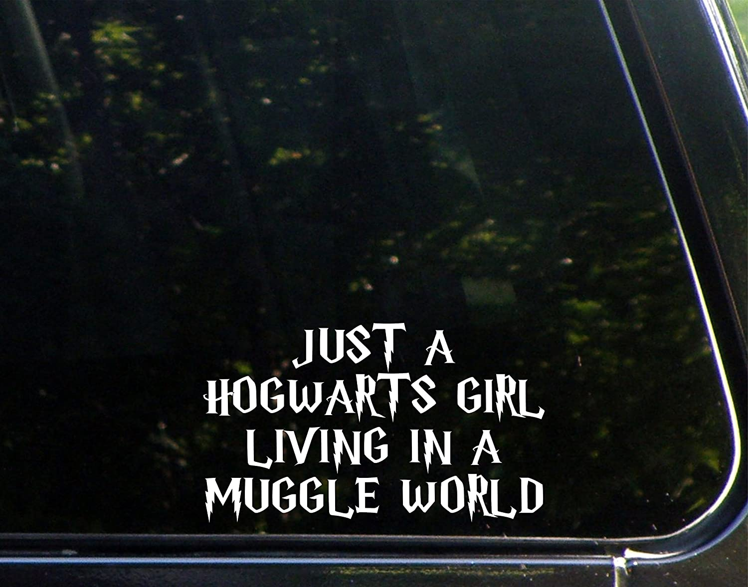 Amazoncom Just A Hogwarts Girl Living In A Muggle World - How to make vinyl decals stick better