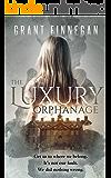 The Luxury Orphanage