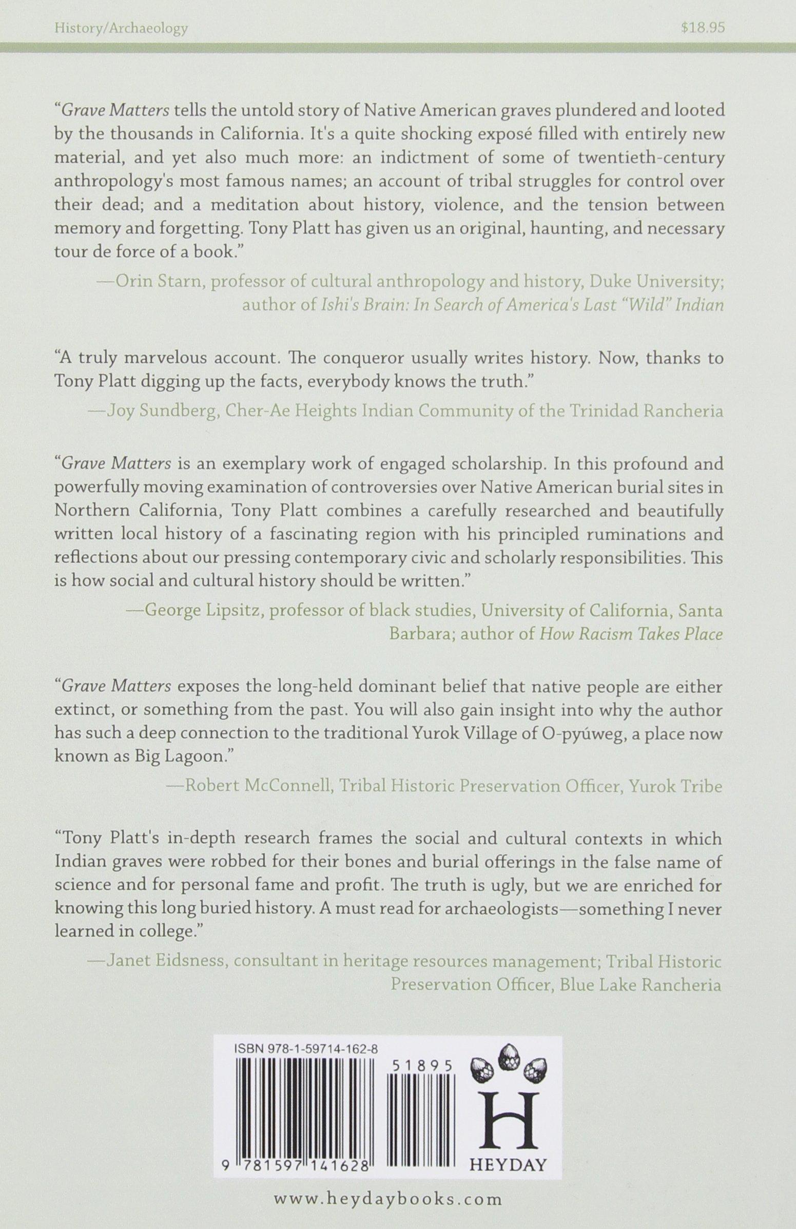 Grave Matters: Excavating California's Buried Past: Tony Platt:  9781597141628: Amazon.com: Books