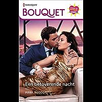 Een betoverende nacht (Bouquet Book 4172)