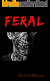 Feral (Killing the Dead Book 10)