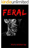 Feral (Killing the Dead Book 10)