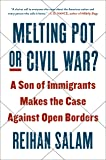 Melting Pot or Civil War?: A Son of Immigrants
