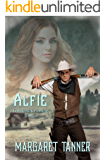 Alfie: Western Historical Romance (Guilford Crossing Brides Book 3)
