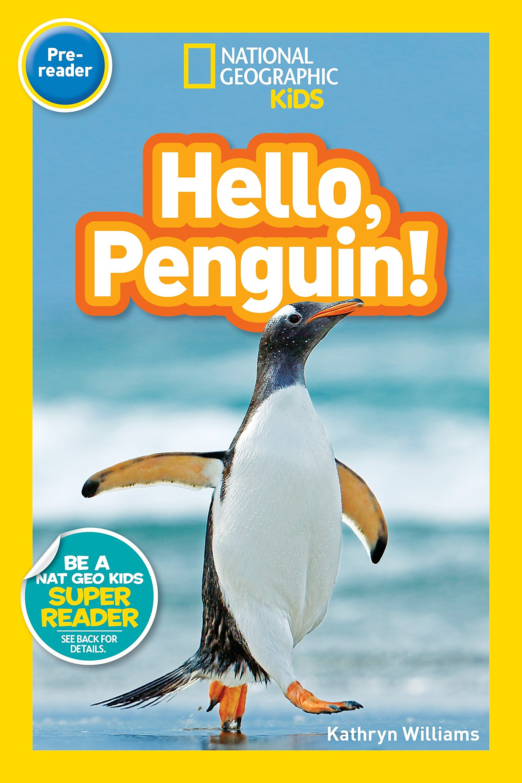 national geographic readers hello penguin pre reader kathryn