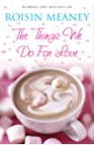 The Things We Do For Love (English Edition)