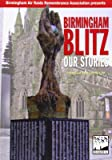 Birmingham Blitz: Our Stories