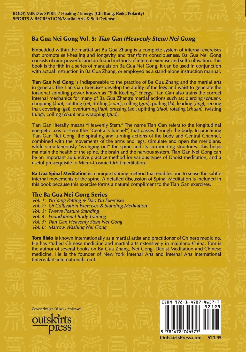 Ba Gua Nei Gong Volume 5: Tian Gan Heavenly Stem Nei Gong: Tom Bisio:  9781478746577: Amazon.com: Books