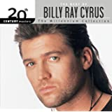 20th Century Masters: The Millennium Collection: Best Of Billy Ray Cyrus