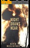 Night Draws Near
