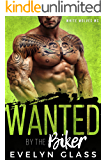 Wanted by the Biker: White Wolves MC