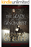 The Lady of the Snowmist (War of the Gods on Earth Book 3)