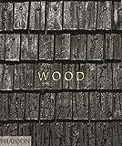 Wood. Ediz. a colori