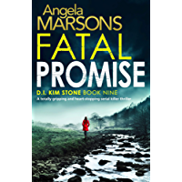 Fatal Promise: A totally gripping and heart-stopping serial killer thriller (Detective Kim Stone Crime Thriller Book 9)