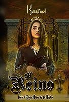 El Reino: Romance Paranormal (Hijos De La Noche