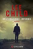 Destinazione inferno: Serie di Jack Reacher (La Gaja scienza)