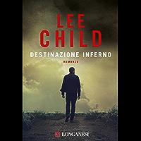 Destinazione inferno: Le avventure di Jack Reacher (La Gaja scienza)