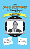 From Donald Duck's Daddy to Disney Legend