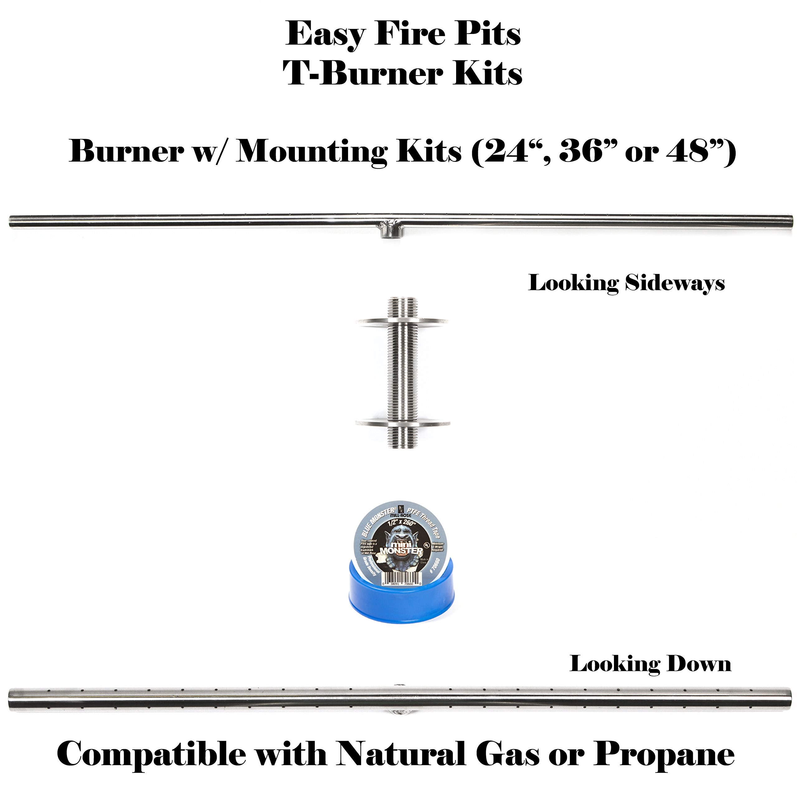 T48K: Ultra Low Profile DIY 48'' T-Burner and 4'' Adjustable Mounting Kit for Fire Table/ Fire Feature 316 Stainless (not Lessor 304) Convert Existing Table to Propane Fire Table. See EasyFirePits.com Gallery for How To!