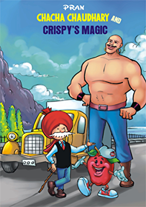CHACHA CHAUDHARY AND CRISPY'S MAGIC