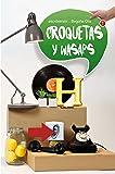 Croquetas y wasaps (Gran Angular)
