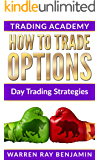 How to trade Options: Day Trading Strategies