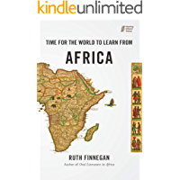 Time for the World to Learn From Africa (Hearing Others' Voices)