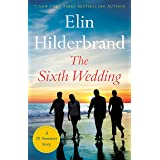 The Sixth Wedding: A 28 Summers Story