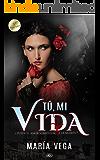 TÚ, MI VIDA (Romance Paranormal)