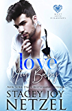 Love You, Baby (Must Love Diamonds Book 3)