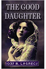 The Good Daughter Kindle Edition