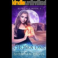 The Chosen One: RH Paranormal Romance (Alinthia Book 4)