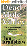 Dead Mule Valley (JL Tate Book 4)