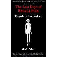 The Last Days of Smallpox: Tragedy in Birmingham (English Edition)