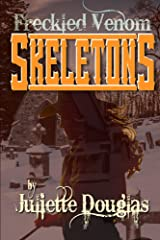 Freckled Venom Skeletons (The Freckled Venom Series) Kindle Edition
