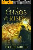 The Chaos Rises: An Elemental Warrior Series (Elemental Academy Book 6)