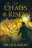 The Chaos Rises: An Elemental Warrior Series (Elemental Academy Book 6) (English Edition)