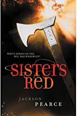 Sisters Red (Fairy Tale Retelling) Kindle Edition