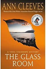 The Glass Room: A Vera Stanhope Mystery Kindle Edition