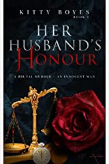 Her Husband's Honour: A Brutal Murder - An Innocent Man (Arina Perry Series Book 5) Kindle Edition