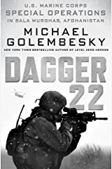 Dagger 22: U.S. Marine Corps Special Operations in Bala Murghab, Afghanistan Kindle Edition